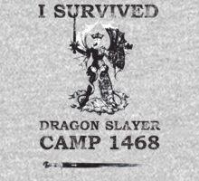 Dragon Slayer Camp 1468 by Chris Serong