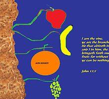 Bring Forth Fruit! by brenwebb