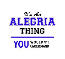 It's an ALEGRIA thing, you wouldn't understand !! by allnames