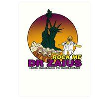 Rock Me Dr Zaius Art Print