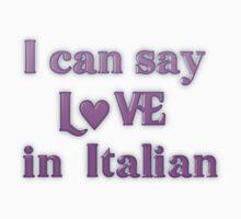 Say Love in Italian by transrender