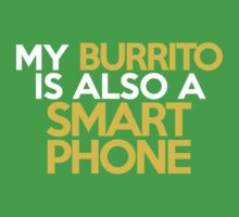 My burrito is also a smart phone Kids Clothes