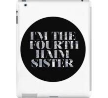 The Fourth Haim Sister iPad Case/Skin