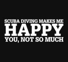 Happy Scuba Diving T-shirt by musthavetshirts