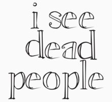 Sixth Sense - I See Dead People by scatman