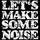 LET'S MAKE SOME NOISE Vintage Red by theshirtshops
