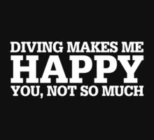 Happy Diving T-shirt by musthavetshirts