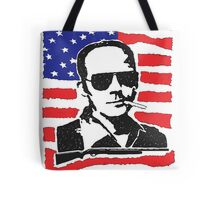 Hunter S Thompson. Drugs, alcohol, violence and insanity Tote Bag