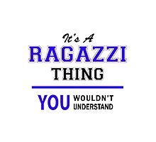 It's a RAGAZZI thing, you wouldn't understand !! by thestarmaker