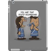 You and That Stupid Boomerang iPad Case/Skin