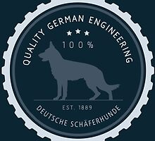 Quality German Engineering, the German Shepherd by bluegirldesign