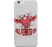 All Funked Up iPhone Case/Skin