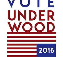 Vote for Underwood 2016 - House of Cards  by VictorVelocity