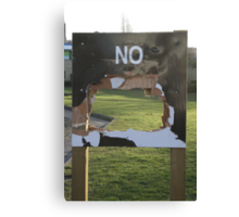 No Notice Canvas Print