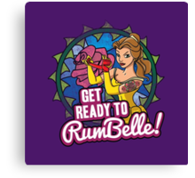 Get Ready To RumBelle! (Belle) (Beauty and the Beast) Canvas Print