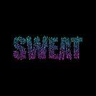 Sweat by gaarte