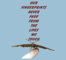 Our Fingerprints Never Fade From The Lives We Touch! - Butterfly T-Shirt NZ Kids Clothes
