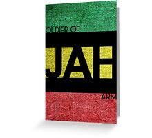 Soldier of JAH Army Greeting Card