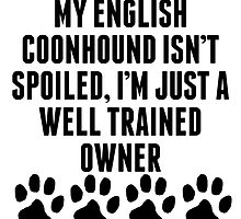 Well Trained English Coonhound Owner by kwg2200