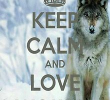 Keep Calm and Love Wolves by kiddruba