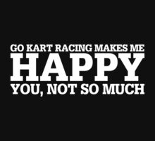Happy Go Kart Racing T-shirt by musthavetshirts
