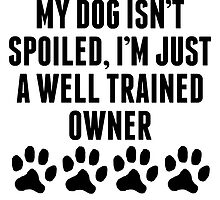 Well Trained Dog Owner by kwg2200