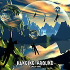 Hanging Around by Dreamscenery