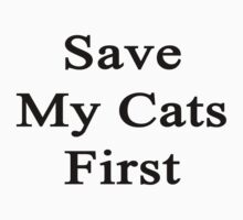 Save My Cats First  by supernova23