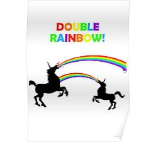 Double Rainbow Unicorn Vomit Poster