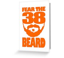 Fear The Beard Greeting Card
