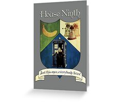 House Ninth Doctor Greeting Card