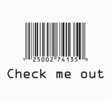Check Me Out (Barcode) by jezkemp