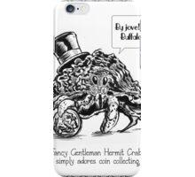 Fancy Gentleman Hermit Crab iPhone Case/Skin
