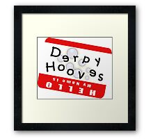 Hello My Name is Derpy Hooves Framed Print