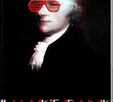 """Alexander Hamilton the First Man in America to """"Make Bank"""" by vforvery"""