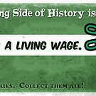 #18 Denying A Living Wage by marlowinc