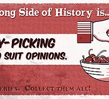 #11 Cherry-Picking Facts by marlowinc
