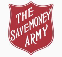 The Savemoney Army by odie