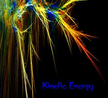 KINETIC ENERGY by Madeline M  Allen