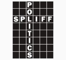 Spliff politics by benjy