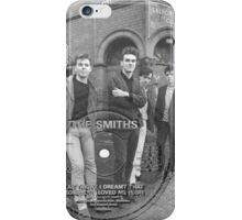 Last Night I Dreamt That Somebody Loved Me iPhone Case/Skin
