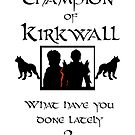 I Became Champion of Kirkwall- version 2 by sorakaji