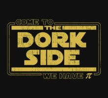 Come To The Dork Side We Have Pi by KDGrafx