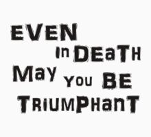 Even In Death T-Shirt