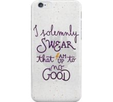 "Harry Potter ""I am up to no good"" iPhone Case/Skin"