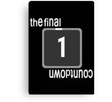 The Final Countdown Canvas Print
