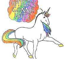 Haters gonna hate unicorn by ScienceFaithRB