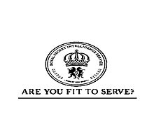 ARE YOU FIT TO SERVE? by greatbritton99