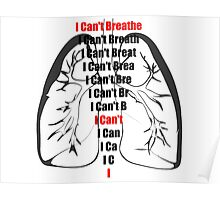 I CAN'T BREATHE - 100% of profits going to the family Poster