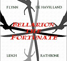 Bellarion the Fortunate, a motion picture from the mind behind Captain Blood and Scaramouche by LordNeckbeard
